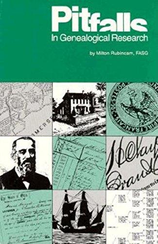 Pitfalls in Genealogical Research: Rubincam, Milton