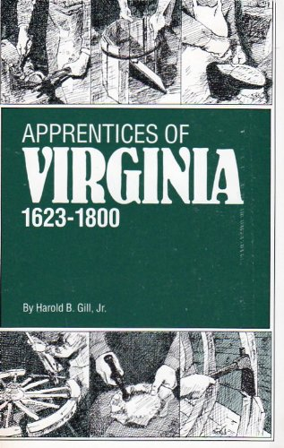 9780916489403: Apprentices of Virginia, 1623-1800