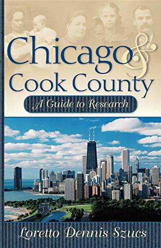 9780916489625: Chicago & Cook County: A Guide to Research