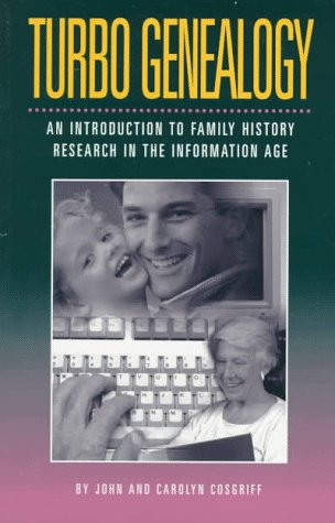 Turbo Genealogy: An Introduction to Family History: John Cosgriff, Carolyn