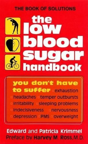 9780916503048: The Low Blood Sugar Handbook: You Don't Have to Suffer...