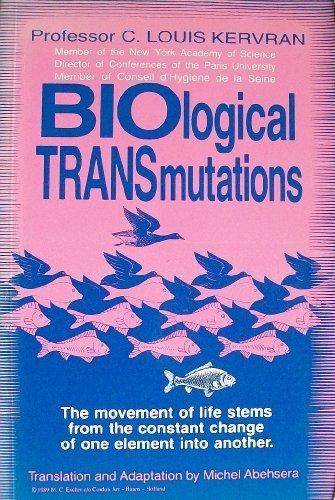Biological Transmutations: C. Louis Kervran