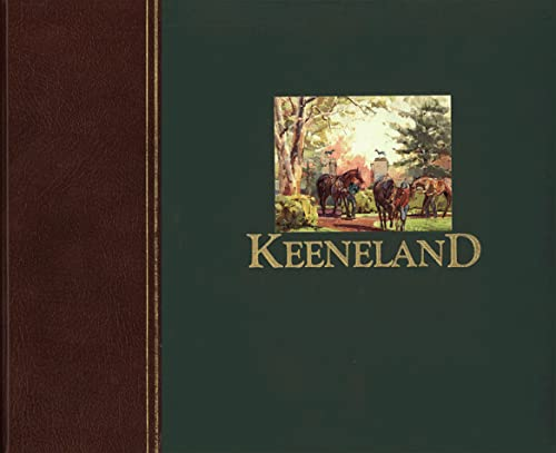 9780916509040: Keeneland : A Half-Century of Racing