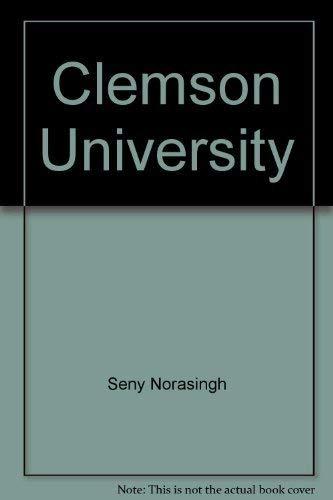 Clemson University: Norasingh, Seny