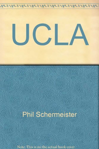 UCLA: A pictorial treasury (0916509621) by Phil Schermeister