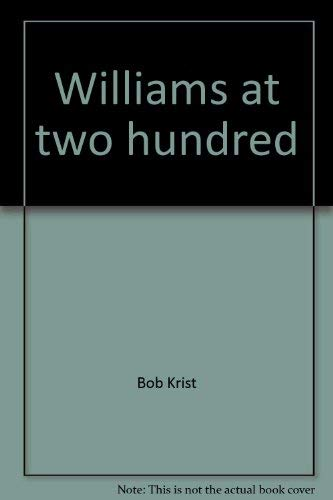 Williams at two hundred: Bob Krist