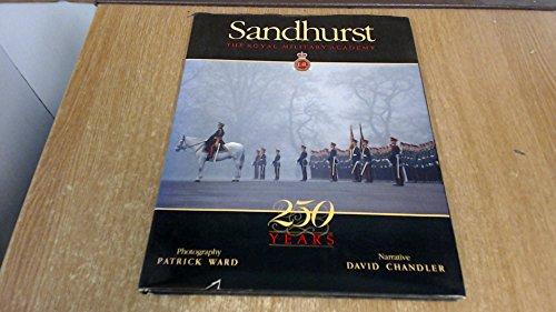 9780916509989: Sandhurst: The Royal Military Academy : 250 Years