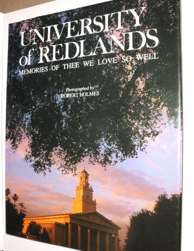 University of Redlands: Memories of thee we love so well: Holmes, Robert