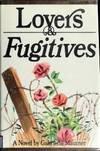 Lovers and fugitives :; a novel: Mautner, Gabriella