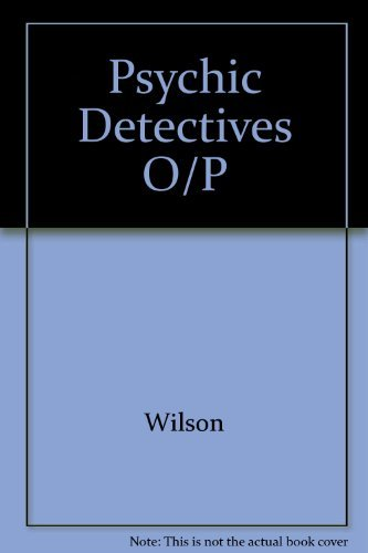 Psychic Detectives (9780916515034) by Colin Wilson
