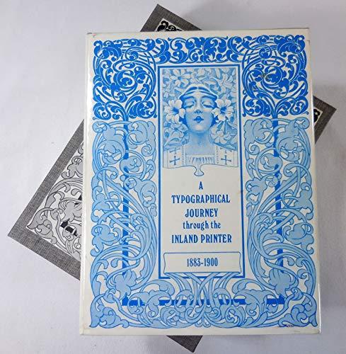 9780916526047: A Typographic journey through the Inland printer, 1883-1900