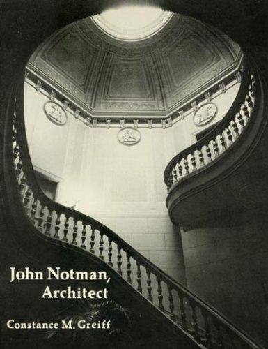 John Notman, architect, 1810-1865: Greiff, Constance M.