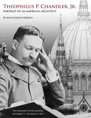 9780916530990: Theophilus P. Chandler, Jr.: Portrait of An American Architect