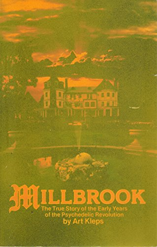 9780916534059: Millbrook: The true story of the early years of the psychedelic revolution