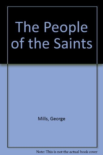 9780916537302: The People of the Saints