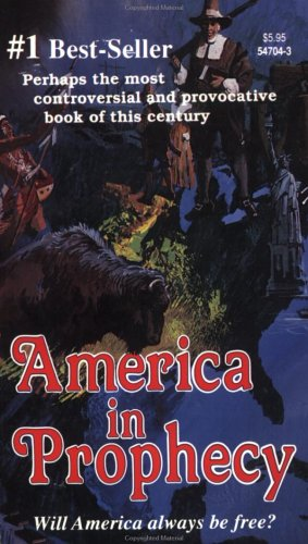 9780916547042: AMERICA in Prophecy