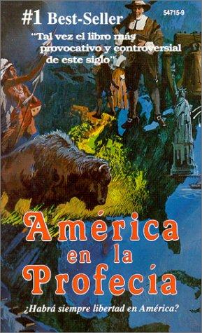 9780916547158: América en la Profecía