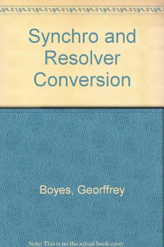 9780916550066: Synchro and Resolver Conversion