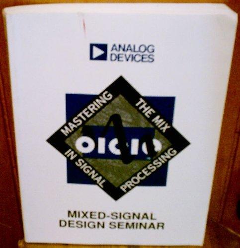 Mixed-Signal Design Seminar (Technical Reference Books): Walt Kester