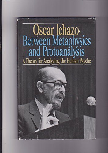 9780916554057: Between Metaphysics and Protoanalysis