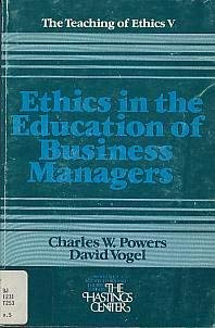 9780916558109: Ethics in the education of business managers (The Teaching of ethics ; 5)