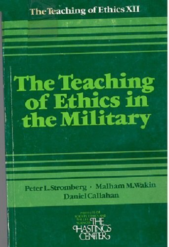 9780916558161: The teaching of ethics in the military