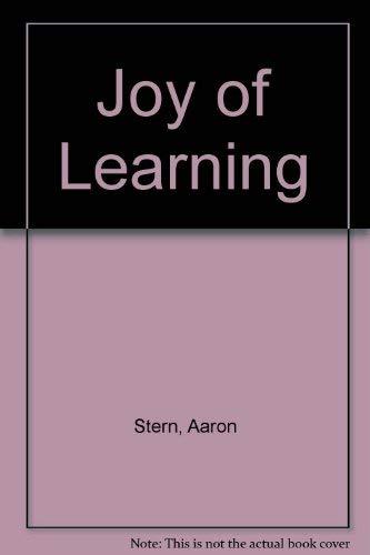 Joy of Learning: Stern, Aaron