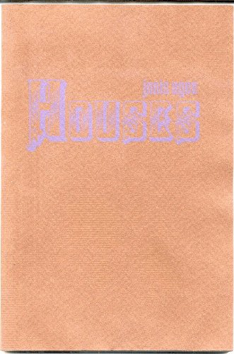 9780916562038: Houses: [poems]