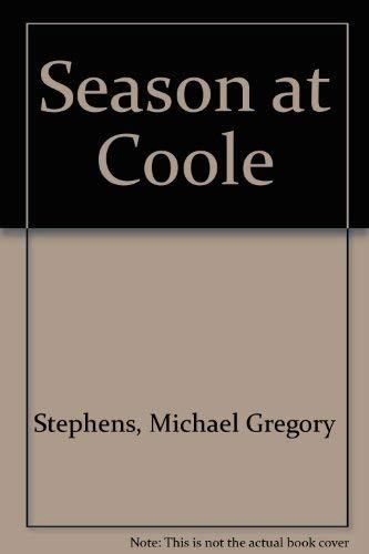 Season at Coole: Stephens, Michael