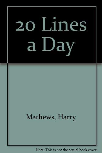 20 Lines a Day: MATHEWS, Harry