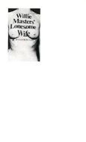 Willie Masters' Lonesome Wife (0916583465) by MR William H Gass PhD