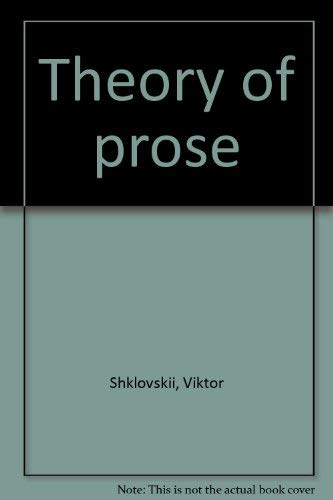 9780916583545: Theory of prose
