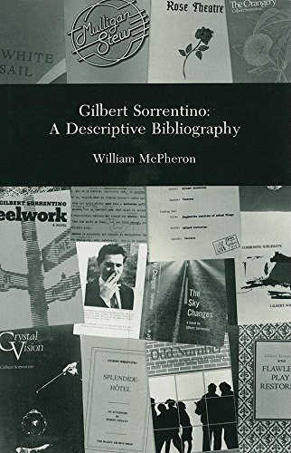 9780916583675: Gilbert Sorrentino: A Descriptive Bibliography (The Dalkey Archive Bibliography Series)