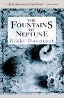 The Fountains of Neptune: Rikki Ducornet