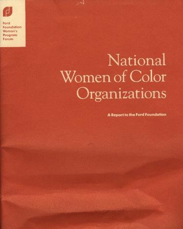 9780916584443: National women of color organizations: A report to the Ford Foundation