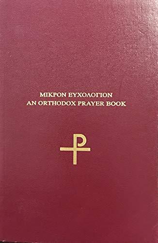 Mikron Euchologion: Various