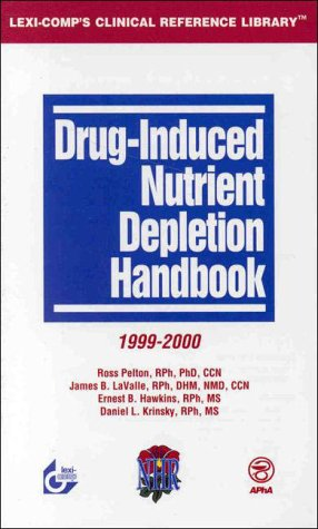 9780916589790: Drug-Induced Nutrient Depletion Handbook, 1999-2000