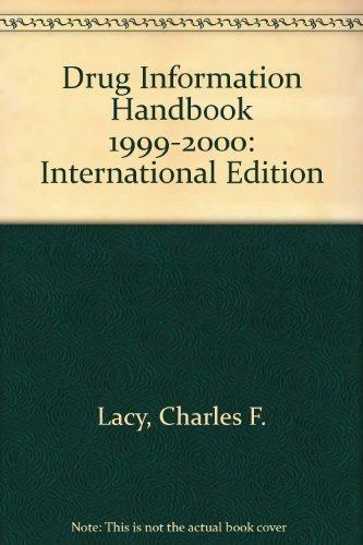 Drug Information Handbook 1999-2000: International Edition: Lacy, Charles F.,