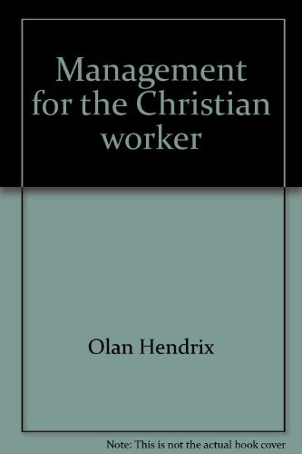 9780916608019: Management for the Christian Worker