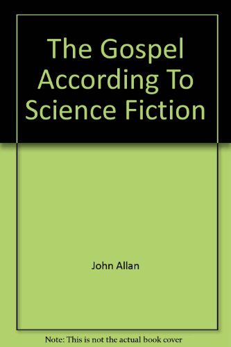 9780916608026: The Gospel According To Science Fiction