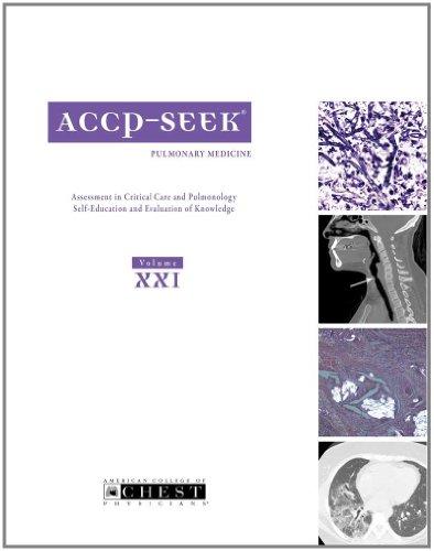 ACCP SEEK Volume XXI: Pulmonary Medicine: Multiple