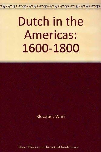 9780916617516: Dutch in the Americas: 1600-1800
