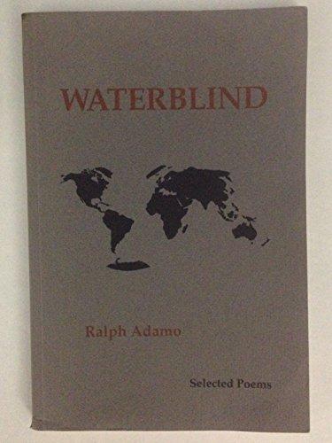 9780916620479: Waterblind: Selected Poems
