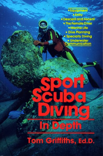 9780916622329: Sport scuba diving in depth: An introduction to basic scuba instruction and beyond