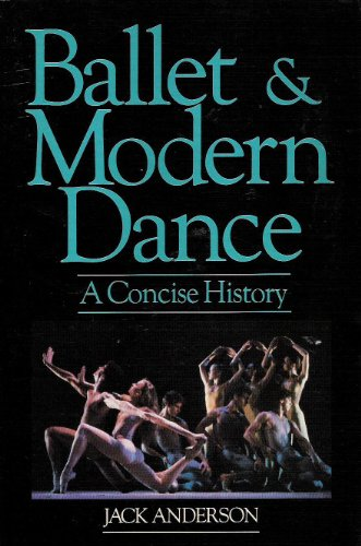9780916622435: Ballet and Modern Dance: A Concise History