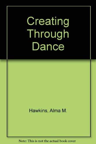 9780916622657: Creating through dance