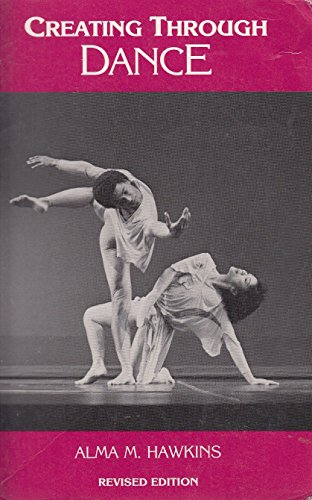 9780916622664: Creating Through Dance