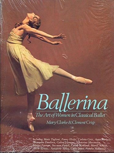 9780916622718: Ballerina: The Art of Women in Classical Ballet