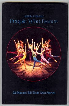 9780916622749: People Who Dance: 22 Dancers Tell Their Own Stories