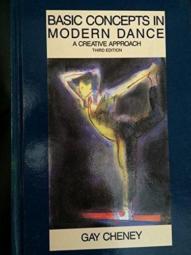 9780916622756: Basic Concepts in Modern Dance: A Creative Approach